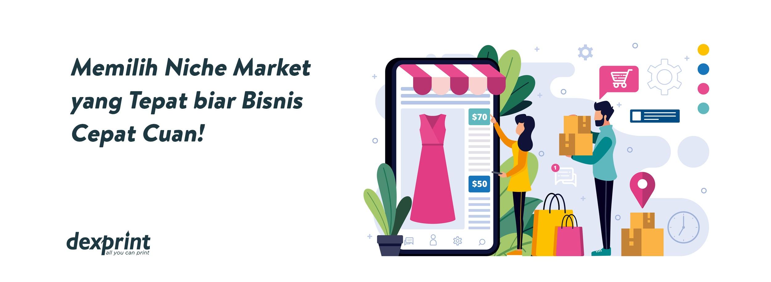 Cara Memilih Niche Market yang Tepat untuk Bisnis Online ...
